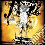 Pete Philly And Perquisite - Mindstate cd musicale di PHILLY PETE