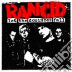 Rancid - Let The Dominoes Fall cd musicale di RANCID