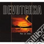 Devotchka - How It Ends cd musicale di DEVOTCHKA