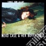 Neko Case - Furnace Room Lullaby cd musicale di NEKO CASE