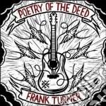 Frank Turner - Poetry Of The Deed cd musicale di TURNER FRANK