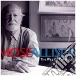 Mose Allison - The Way Of The World cd musicale di MOSE ALLISON