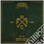 Frank Turner - England Keep My Bones cd musicale di Turner Frank