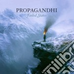 Propaghandi - Failed States cd musicale di Propaghandi