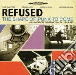 Refused - The Shape Of Punk To Come cd musicale di Refused