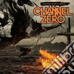 Channel Zero - Feed 'em With A Brick cd musicale di Zero Channel