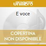 E voce cd musicale di Gustavo Lima