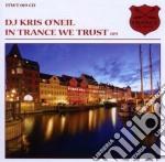 Dj Kris O'neil - In Trance We Trust 019 cd musicale di Dj kris o'neil