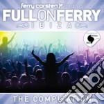 Full on ferry ibiza cd musicale di Ferry Corsten