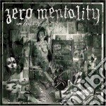Zero Mentality - In Fear Of Forever cd musicale di Mentality Zero