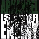 Arkangel - Is Your Enemy cd musicale di Arkangel