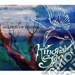 Kingfisher Sky - Hallway Of Dreams cd musicale di Sky Kingfisher