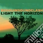Bedouin Soundclash - Light The Horizon cd musicale di Soundclash Bedouin