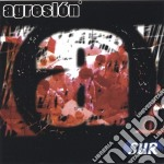 Agresion - Sur ## cd musicale di AGRESION