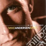 Mike Andersen Band - My Love For The Blues cd musicale di ANDERSEN MIKE BAND