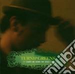 Turnip Greens - Carry Me Down The Aisle cd musicale di TURNIP GREENS