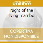 Night of the living mambo cd musicale
