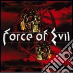 Force Of Evil - Force Of Evil cd musicale di FORCE OF EVIL
