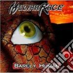 BARELY HUMAN cd musicale di MELIAH RAGE
