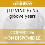 (LP VINILE) Nu groove years lp vinile di Brothers Burrell