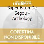 Super biton de segou-anthology cd cd musicale di Super biton de segou