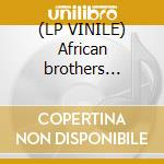(LP VINILE) African brothers band-tribute to d.k.lp lp vinile di African brothers ban