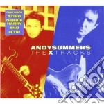 Summers,andy - The X Tracks cd musicale di Andy Summers