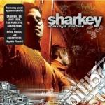 Sharkey - Sharkey's Machine cd musicale di SHARKEY