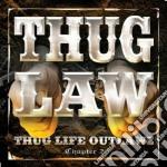 Thuglaw - Thuglife-outlaws Cha cd musicale di Thuglaw