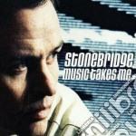Stonebridge - Music Takes Me cd musicale di STONEBRIDGE