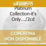 PLATINUM COLLECTION-IT'S ONLY.../2CD cd musicale di FITZGERALD ELLA