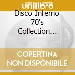 DISCO INFERNO 70'S COLLECTION VOL.2 cd musicale di ARTISTI VARI