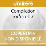 Compilation roc'n'roll 3 cd musicale di Artisti Vari