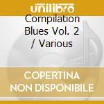 Compilation blues 2 cd musicale di Artisti Vari