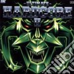Artisti Vari - Ultimate Hardcore 2 cd musicale di ARTISTI VARI
