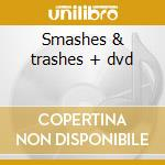 Smashes & trashes + dvd cd musicale di Anansie Skunk
