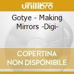 Gotye - Making Mirrors -Digi- cd musicale di Gotye