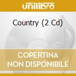 Country cd musicale di Artisti Vari