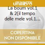 La boum vol.1 & 2(il tempo delle mele vol.1 & 2) cd musicale di Ost