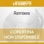 Remixes cd musicale