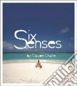 Claude Challe - Six Senses cd musicale di Claude Challe