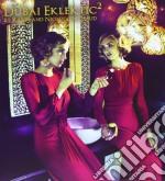 Sechau Ravin/nicolas - Dubai Eklektik 2 cd musicale di Sechau Ravin/nicolas