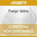 Fuego latino cd musicale