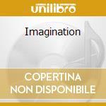 IMAGINATION cd musicale di IMAGINATION
