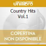 Various - Country Hits Vol.1 cd musicale
