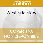 West side story cd musicale di Ost