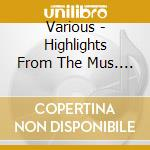 Various - Highlights From The Mus. Gre cd musicale