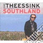 Hans Theessink - Songs From The Southland cd musicale di THEESSINK HANS