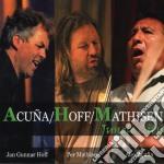 Acuna / Hoff / Mathisen - Jungle City cd musicale di ACUNA-HOFF-MATHISEN