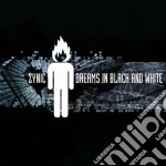 Zynic - Dreams In Black And White cd musicale di Zynic